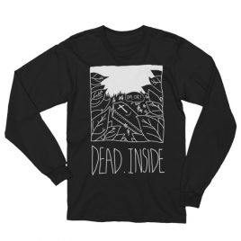 Dead Inside Long Sleeve T-Shirt